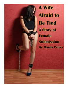 A wife afraid to be tied by wanda peters