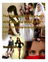 The Voyeur, The Preacher's Wife and The Bride to Be Cover
