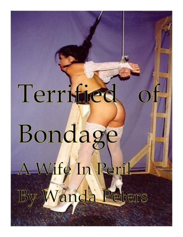 Terrified of Bondage