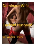 Dominant Wife Cuckold Husband